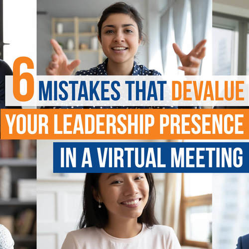 Blog 6 Mistakes Leadeship Presence Virtual Meeting