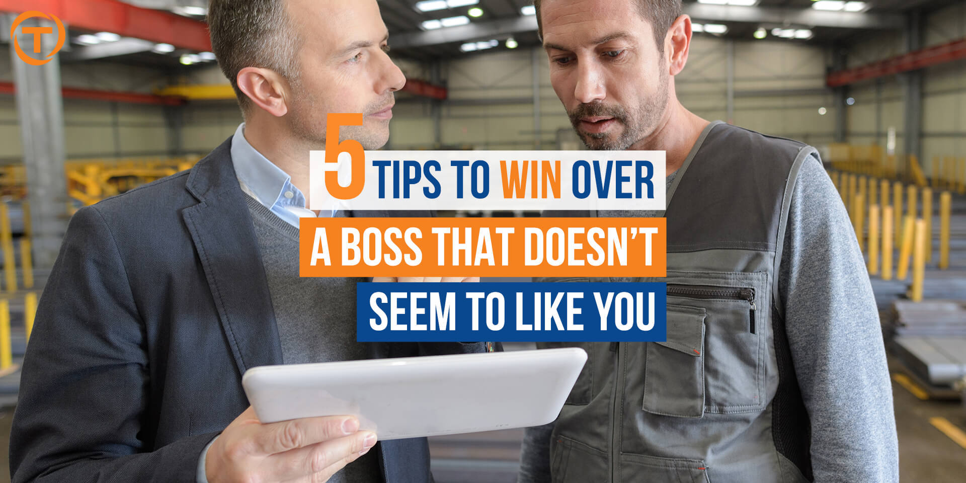 Blog 5 Tips To Win Over A Boss
